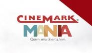 CINEMARK MANIA
